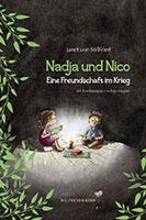 Nadja und Nico - Eine Freundschaft im Krieg